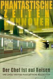 """""""Phantastische Zeiten in Hannover"""", Buchcover"""