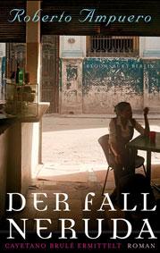 "Buchcover ""Der Fall Neruda"""
