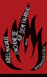 """Ariel Magnus: """"Ein Chinese auf dem Fahrrad"""", Buchcover"""