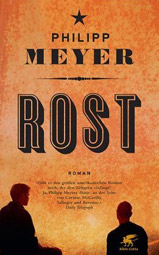 "Philipp Meyer, ""Rost"", Buchcover"