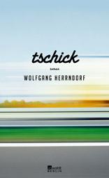 "Wolfgang Herrndorf: ""Tschick"", Buchcover"