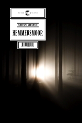"Stefan Kiesbye: ""Hemmersmoor"", Buchcover"