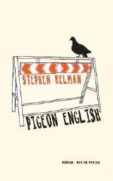 "Stephen Kelman: ""Pigeon English"", Buchcover"