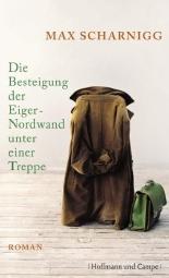 """""""Die Besteigung der Eiger-Nordwand unter einer Treppe"""", Buchcover"""