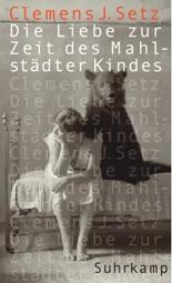 """""""Die Liebe zur Zeit des Mahlstädter Kindes"""", Buchcover"""