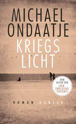"Michael Ondaatje: ""Kriegslicht"""