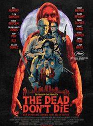 The Dead Don't Die, Film von Jim Jarmusch