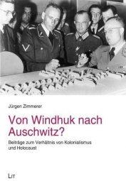 Von Windhuk nach Auschwitz? Beiträge zum Verhältnis von Kolonialismus und Holocaust, Buch von Dr. Jürgen Zimmerer