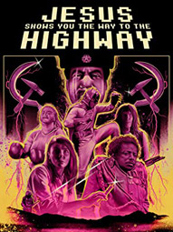 """""""Jesus Shows You The Way To The Highway"""", Filmposter"""