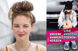 """Lisa Krusche: """"Unsere anarchistischen Herzen"""""""