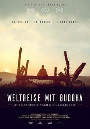 """""""Weltreise mit Buddha - Auf der Suche nach Glückseligkeit"""", Plakatmotiv"""