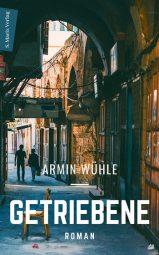 """Armin Wühle: """"Getriebene"""", Buchcover"""