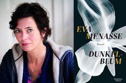 """Eva Menasse: """"Dunkelblum"""""""